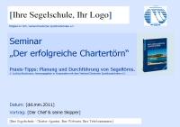 VDS - Seminar:Der erfolgreiche Chartertörn. Planung - Praxis - Reviere.